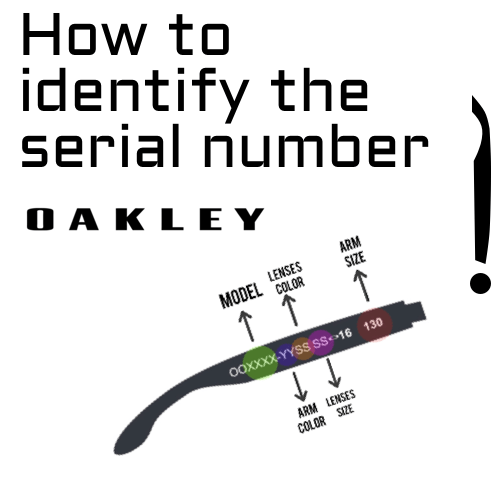 How to identify the Oakley serial number