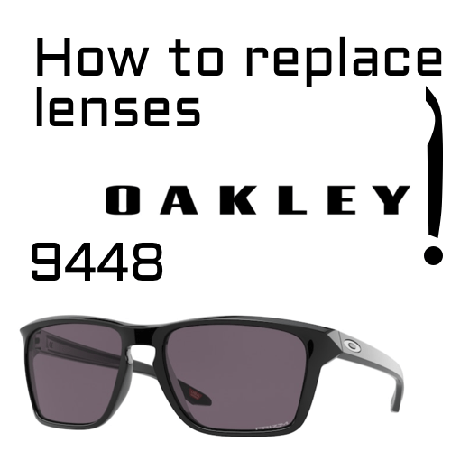 How to replace lenses Oakley 9448