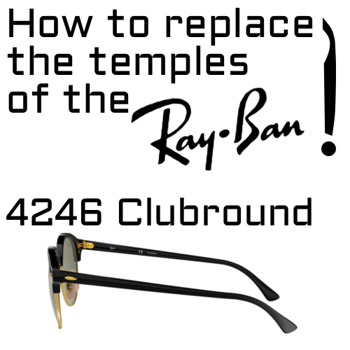 Arms replacement of Ray-Ban 4246